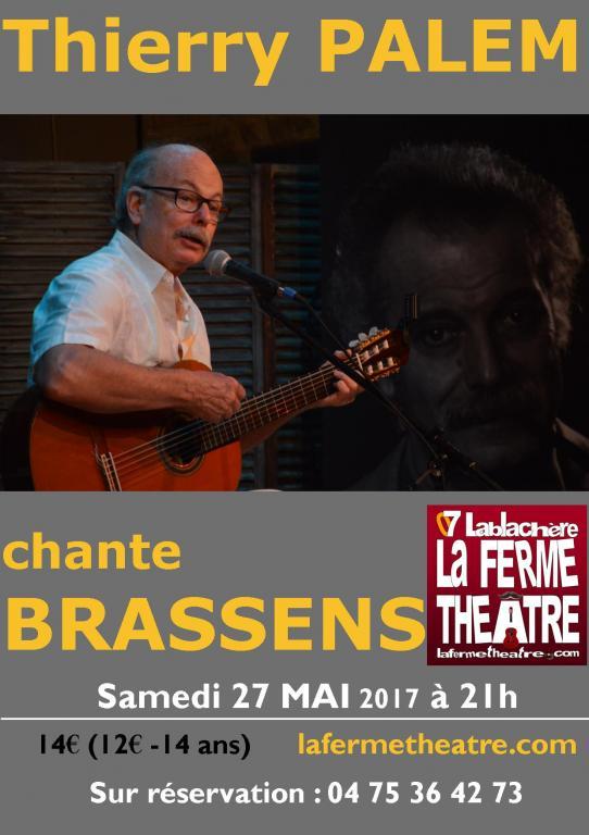 BRASSENS chanté par Thierry PALEM samedi 27 MAI 2017  à 21H
