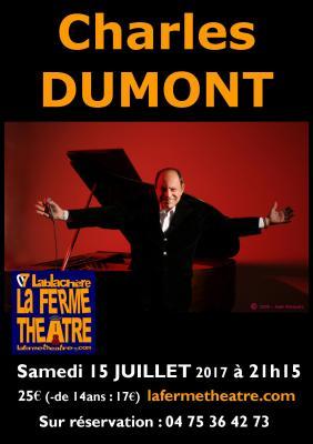 Charles DUMONT à La Ferme Théâtre 07230 LABLACHERE  SAMEDI 15 JUILLET 2017 à 21H15