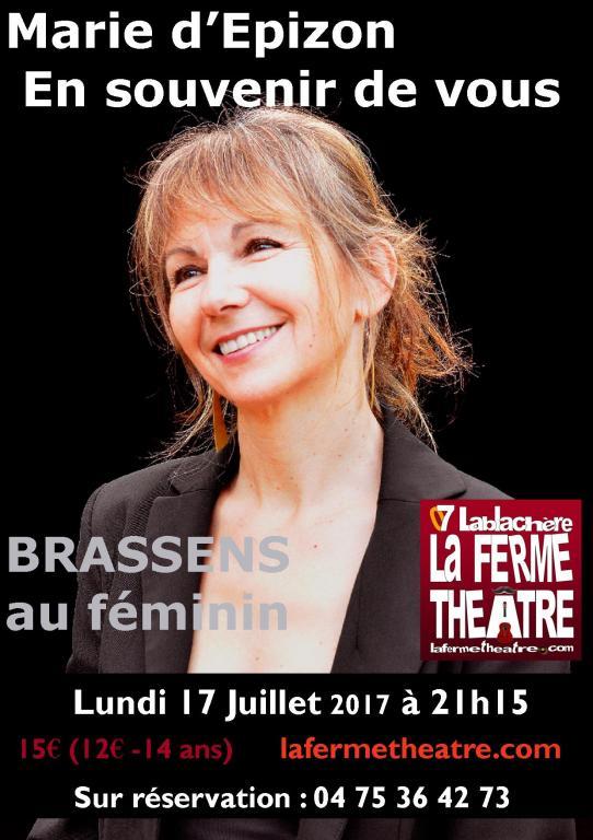 """Marie d'Epizon """"En souvenir de vous"""" Brassens au féminin Lundi 17 juillet 2017 21h15"""