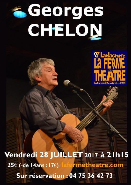 Georges CHELON à La Ferme Théâtre (07230 LABLACHERE)  Vendredi 28 juillet 2017 à 21h15