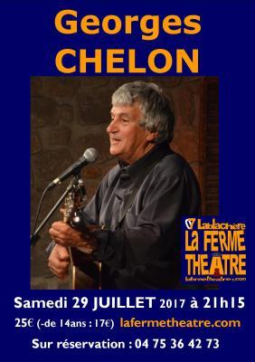 Georges CHELON à La Ferme Théâtre (07230 LABLACHERE) Samedi 29 juillet 2017 à 21h15