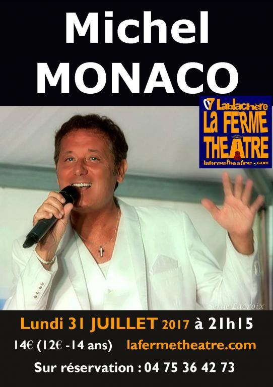 Michel MONACO Chante ses chansons et Joe DASSIN Lundi 31 juillet 2017 à 21h15