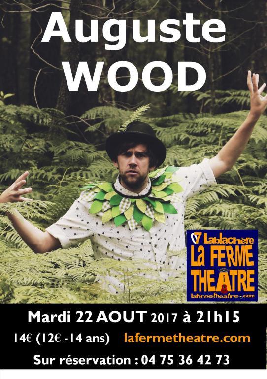 Auguste WOOD en concert Mardi 22 août 2017 à 21h15