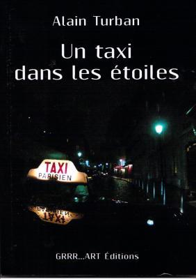 Un taxi dans les étoiles d'Alain TURBAN