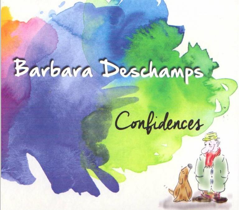 """Barbara DESCHAMPS """"Confidences"""""""