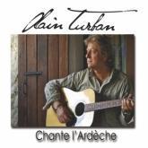 """Alain TURBAN """"Chante l'Ardèche"""""""