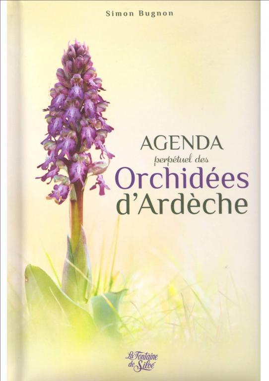 """Agenda Simon Bugnon """"Orchidées d'Ardèche"""""""