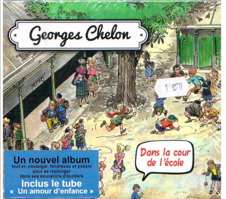 """Georges CHELON CD """"Dans la cour de l'école"""""""