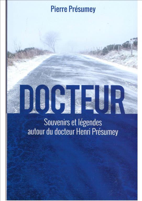 "Pierre PRESUMEY ""Docteur"""