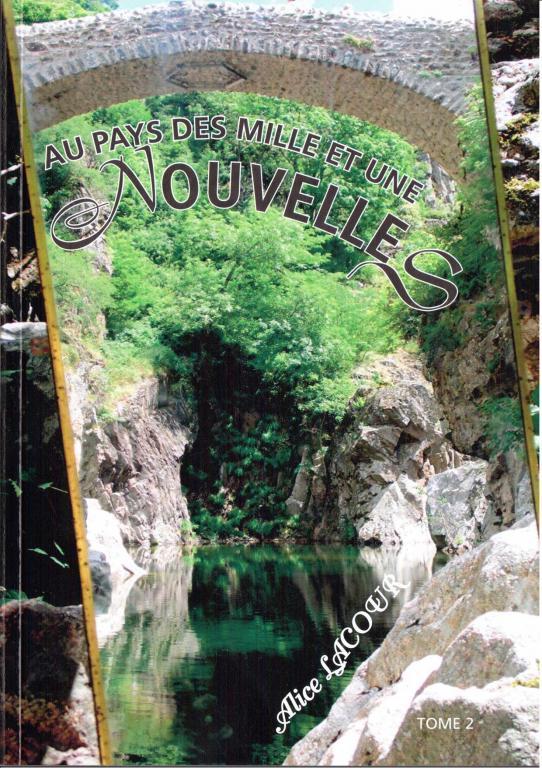 Au pays des mille et une nouvelles Tome 2 Alice LACOUR