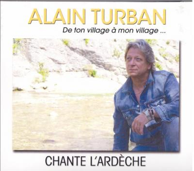 """Alain TURBAN """"De ton village à mon village"""""""
