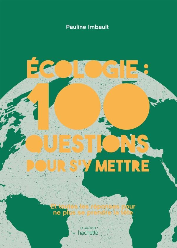 100 questions sur l ecologie