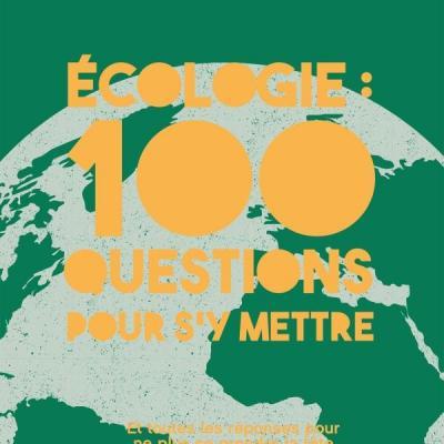 Pauline IMBAULT : L'écologie 100 questions pour s'y mettre.