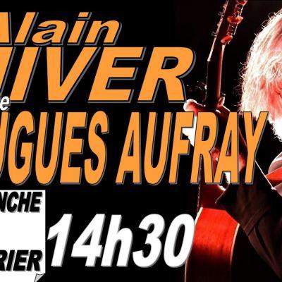 """Alain HIVER chante Hugues AUFRAY"""" dimanche 25 février 2018 à 14h30"""