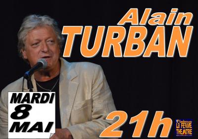 Alain TURBAN  Mardi 8 Mai 2018 à 21h