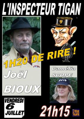 """Inspecteur TIGAN"" Joël BIOUX  Vendredi 6Juillet 2018 à 21h15"