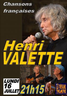 """""""Henri VALETTE """"Chansons françaises""""  Lundi 16 Juillet 2018 à 21h15"""