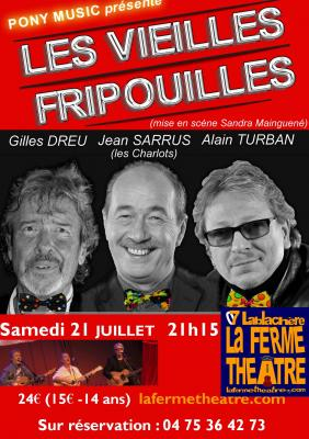 """""""Les vieilles fripouilles """"  samedi 21 JUILLET 2018 à 21H15"""