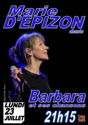 Marie D'Epizon chante Barbara et ses chansons Lundi 23 juillet 2018 à 21h15