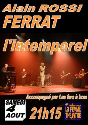 Alain ROSSI chante FERRAT samedi 4 août 2018 à 21H15