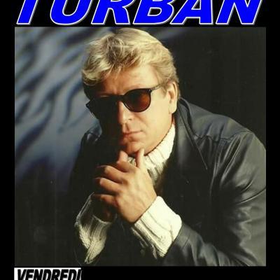 Alain TURBAN  Vendredi 10 Aout 2018 à 21h15