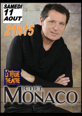 Michel MONACO samedi 11 août 2018 à 21H15