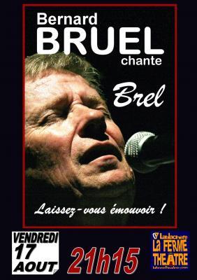Bernard Bruel chante BREL VENDREDI 17 Août 2018 à 21h15