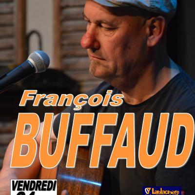 """François BUFFAUD en concert """" Vendredi 24 août 2018 à 21h15"""