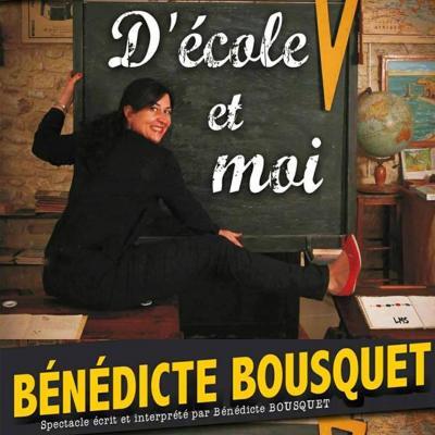 """""""D'école et moi"""" Bénédicte BOUSQUET"""