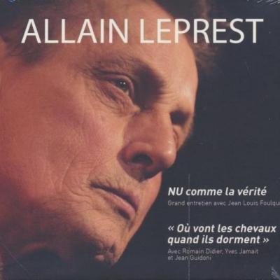 Allain Leprest nu comme la vérité et  Où vont les chevaux quand ils dorment (Jamait, Didier, Guidoni)