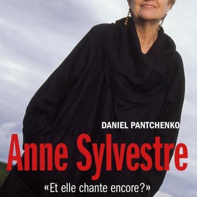 Daniel Pantchenko : Anne Sylvestre