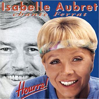 Isabelle AUBRET chante Ferrat