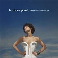 Barbara PRAVI On n'enferme pas les oiseaux (inclus Voilà)