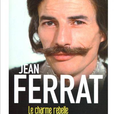 """""""Jean Ferrat Le charme rebelle"""" par Raoul Bellaïche"""