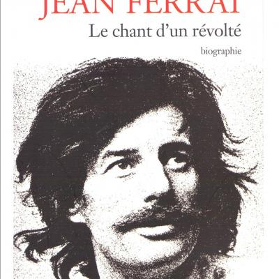 """Jean Ferrat """"Le chant d'un révolté"""""""