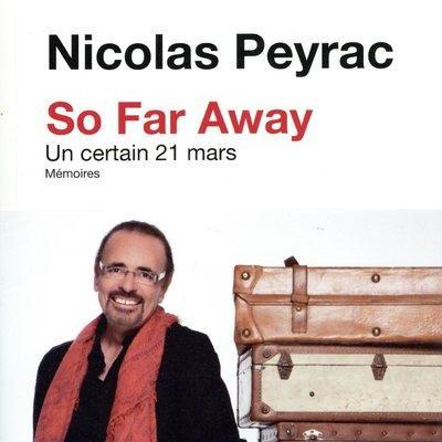Nicolas Peyrac SO FAR AWAY - UN CERTAIN 21 MARS
