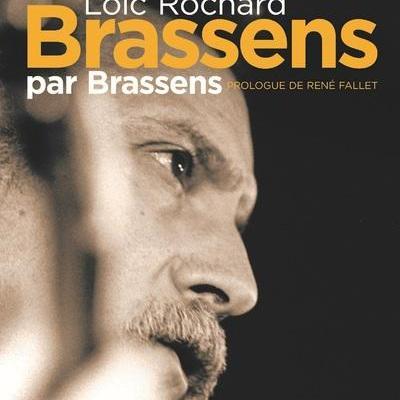 BRASSENS PAR BRASSENS de ROCHARD LOIC, FALLET RENE, LIEGEOIS JEAN-PAUL