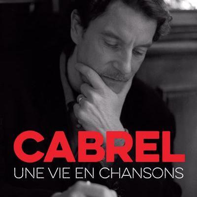 CABREL - UNE VIE EN CHANSONS  de  CHALINE THOMAS