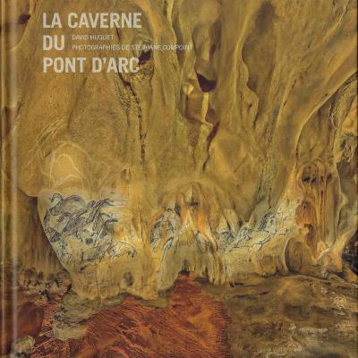 La caverne du Pont d'arc de David Huguet. Photos de Stéphane Compoint