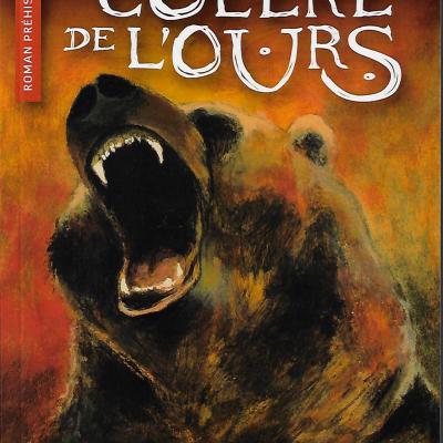La colère de l'ours de Corinne Ferrand-Moulin