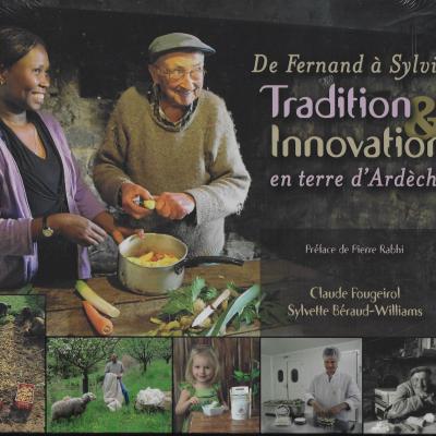 De Fernand à Sylvia tradition et innovation en terre d'Ardèche