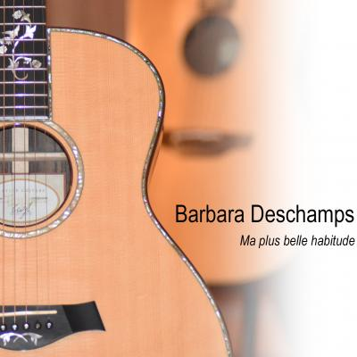 CD Barbara DESCHAMPS « Ma plus belle habitude
