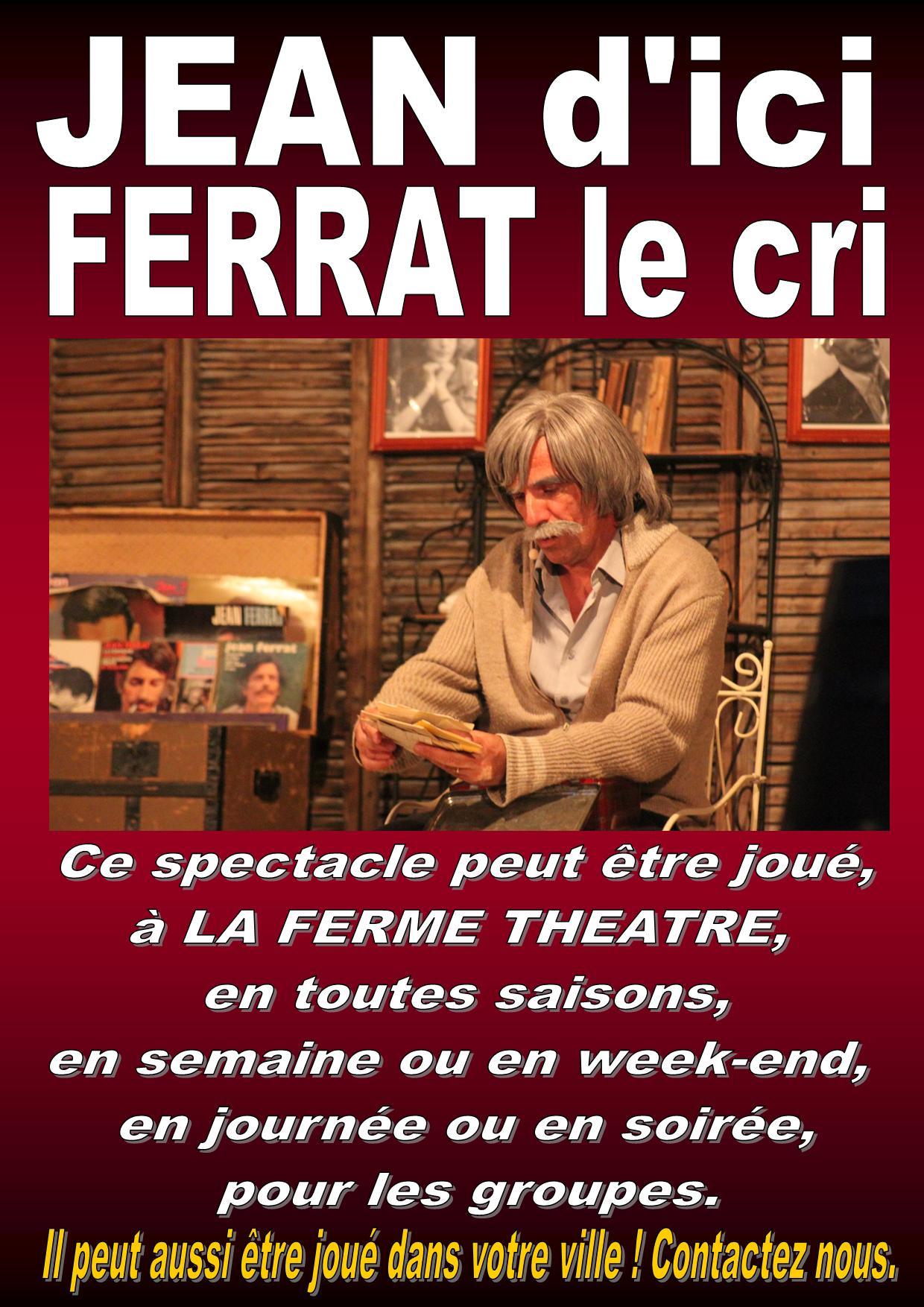 JEAN d'ici FERRAT le cri par Jean-Marc MOUTET