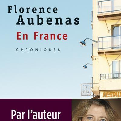 Florence AUBENAS : En France