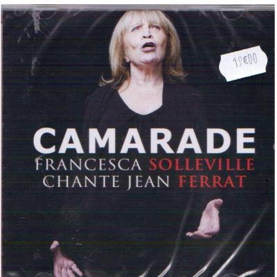 "Francesca SOLLEVILLE cd ""CAMARADE"""