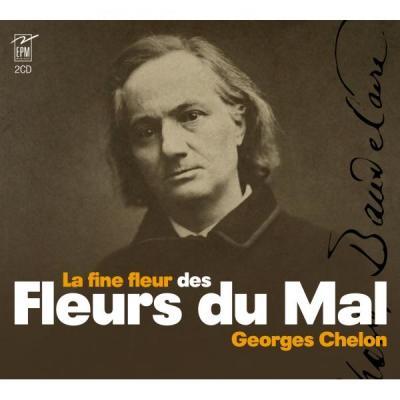 Georges Chelon chante La fine fleur des fleurs du mal