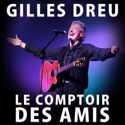 Gilles DREU Le comptoir des amis