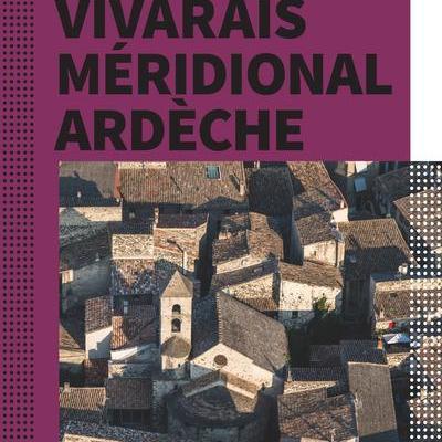 Le guide du Vivarais méridional Ardèche