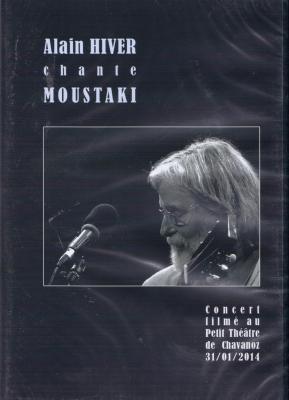 Alain Hiver chante MOUSTAKI