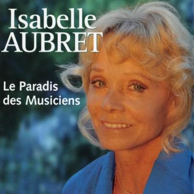 CD Isabelle AUBRET Le paradis des musiciens.